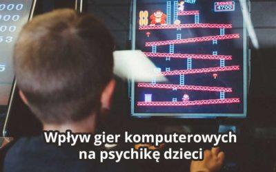Wpływ gier komputerowych na psychikę dzieci