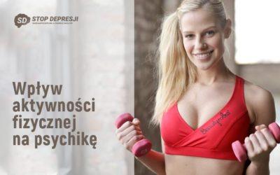 Wpływ aktywności fizycznej na psychikę